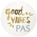 Good vibes pas